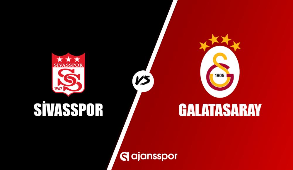 Sivasspor - Galatasaray maç izle!