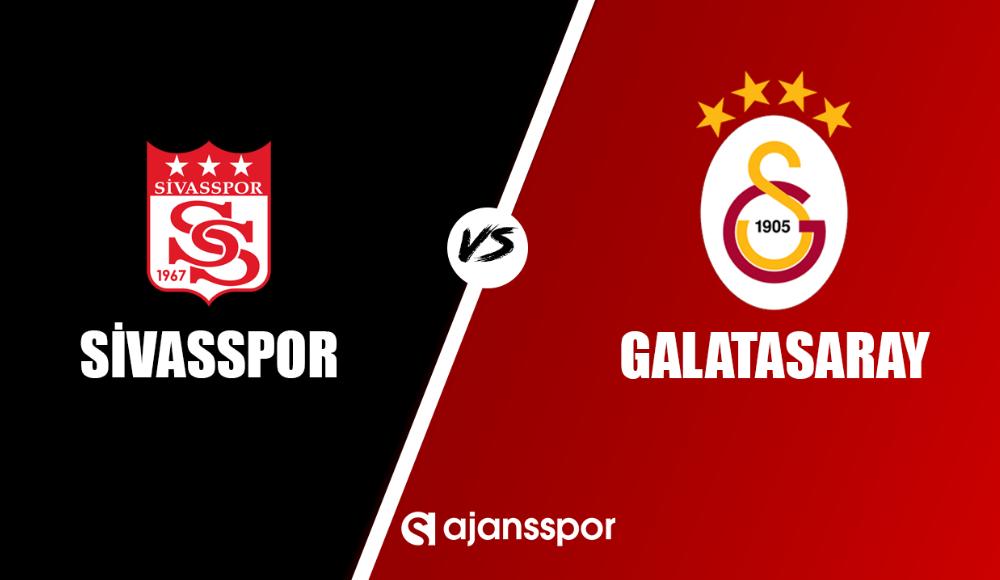 Sivasspor - Galatasaray (Canlı Skor)