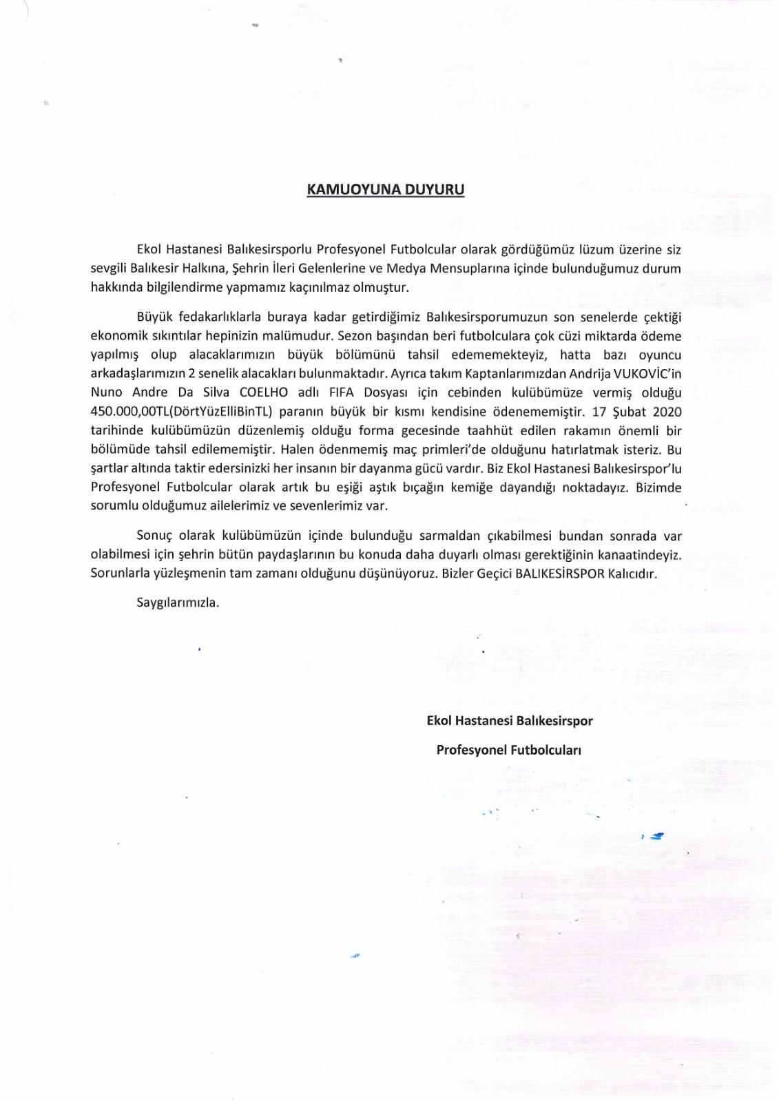 Balıkesirsporlu futbolcuların ortak yayınladıkları bildiri şu şekilde: