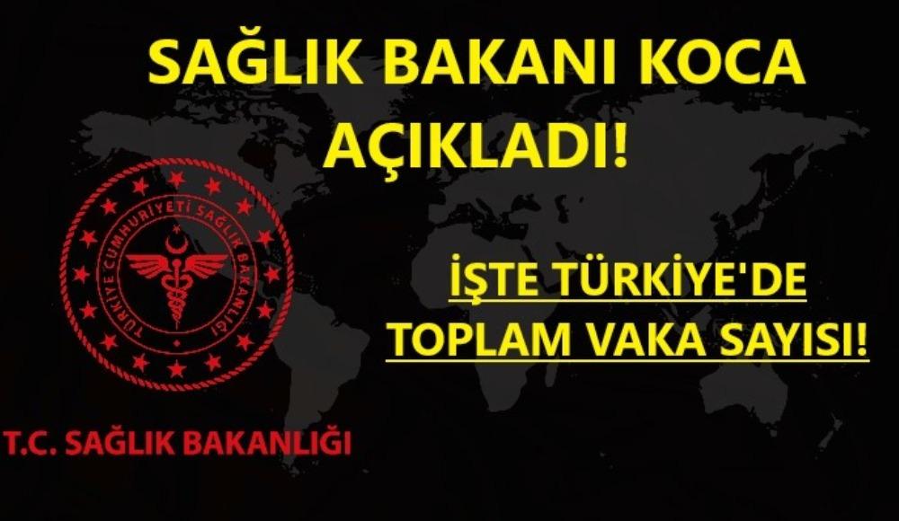 Bakan Koca açıkladı! İşte Türkiye'de güncel koronavirüs vaka sayısı...