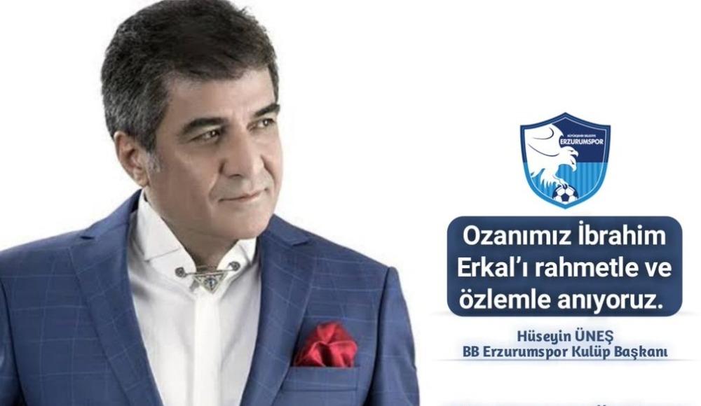 BB Erzurumspor İbrahim Erkal'ı andı