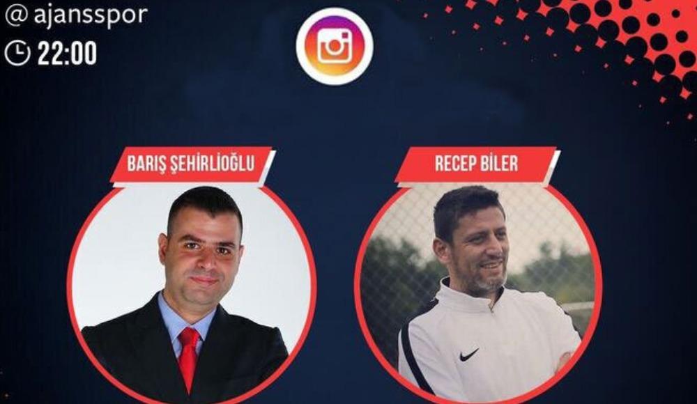 Recep Biler, Ajansspor Instagram canlı yayınında