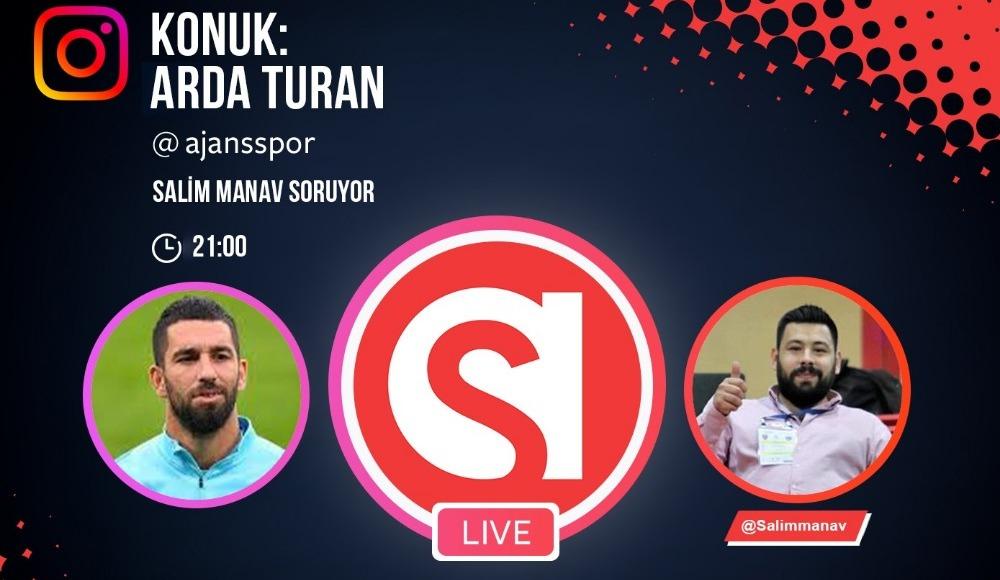 Arda Turan, Ajansspor Instagram canlı yayınında!
