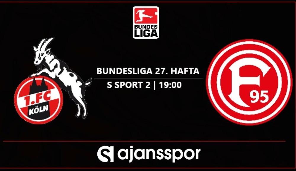 Köln - Fortuna Düsseldorf (Canlı Skor)