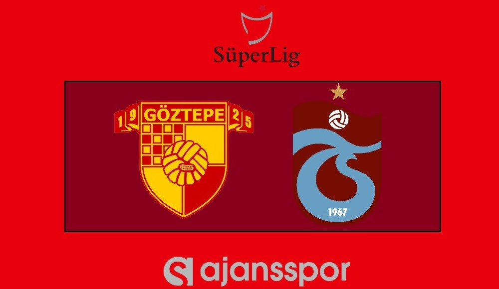 Göztepe - Trabzonspor (Şifresiz maç yayını)
