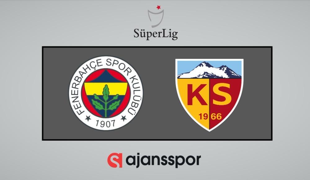 CANLI İZLE | Fenerbahçe - Kayserispor