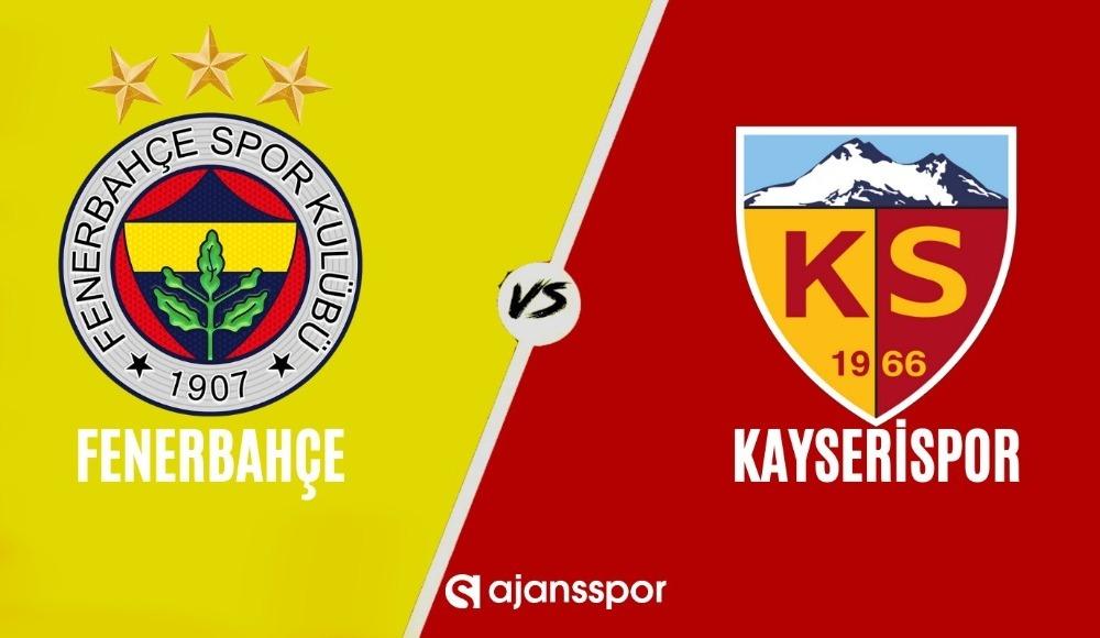 Fenerbahçe - Kayserispor (Canlı Skor)