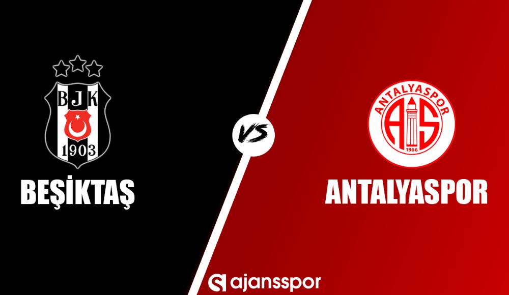 Beşiktaş - Antalyaspor (Şifresiz izle)