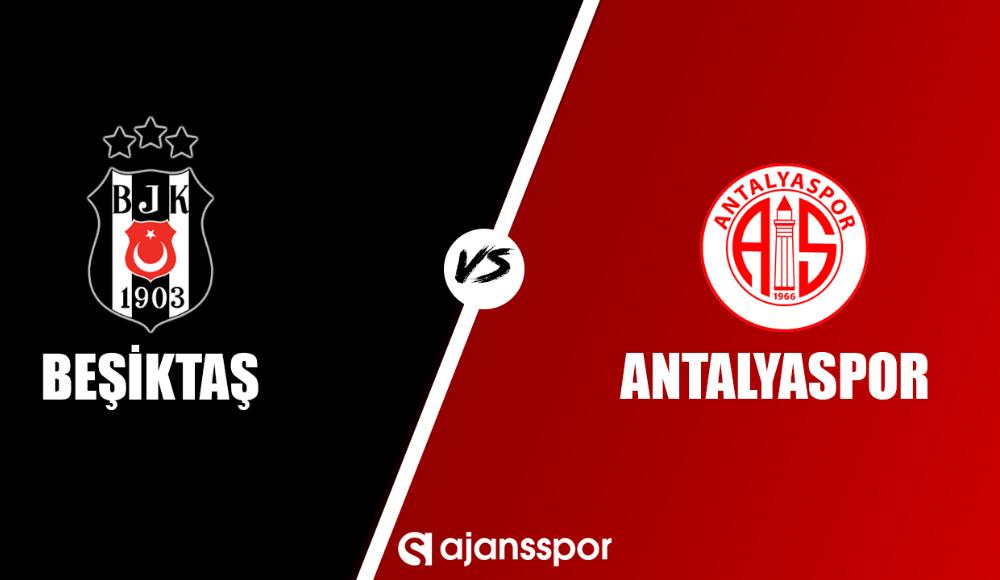 Beşiktaş - Antalyaspor (Şifresiz maç izle)