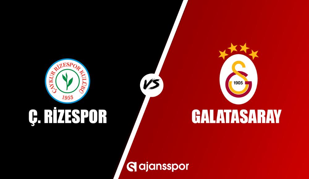 Çaykur Rizespor - Galatasaray (Canlı Skor)
