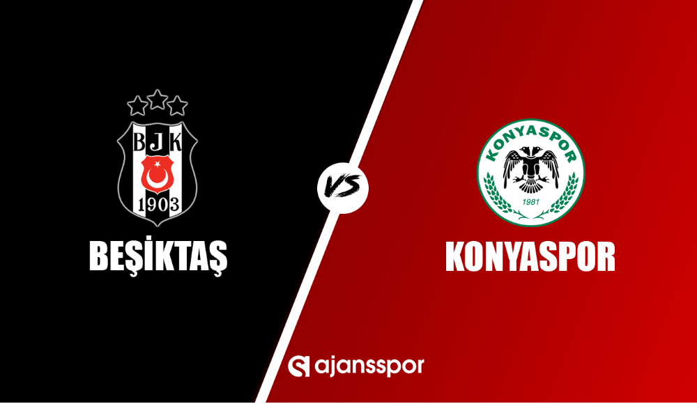 Beşiktaş - Konyaspor (Canlı Skor)