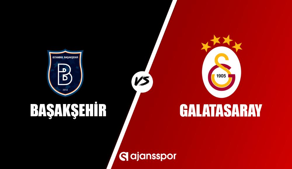 Başakşehir - Galatasaray (Canlı Skor)