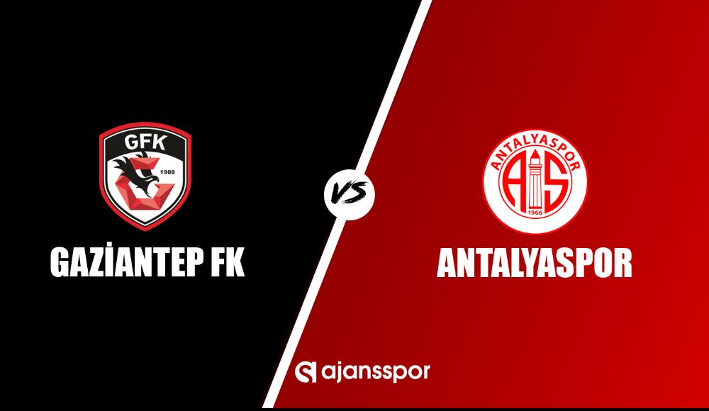 Gaziantep FK - Antalyaspor (Canlı Skor)