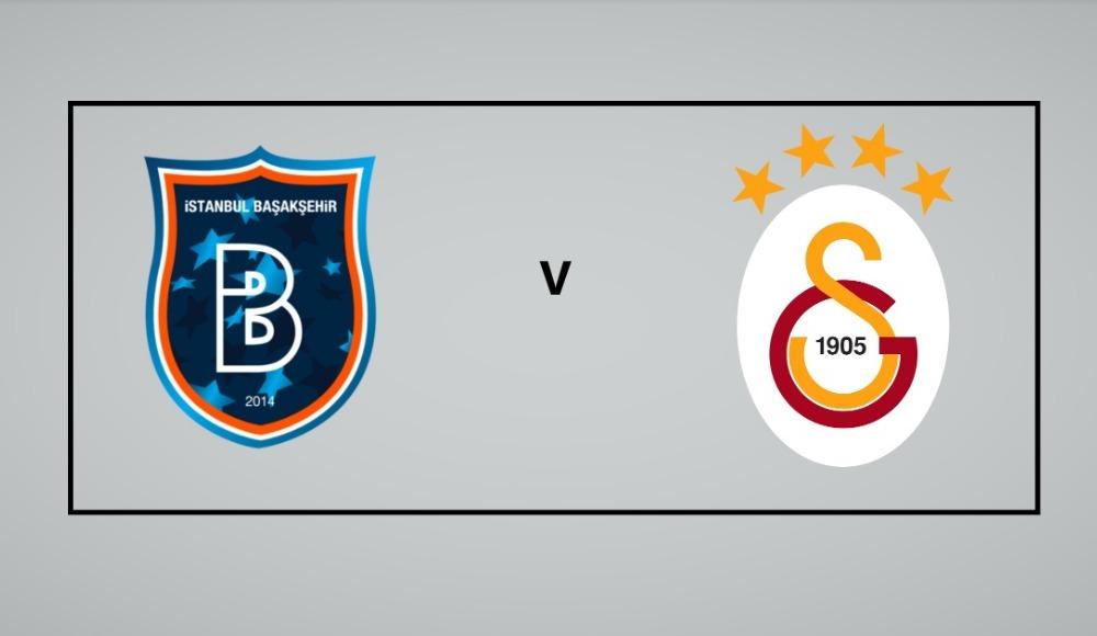 CANLI İZLE: Başakşehir - Galatasaray