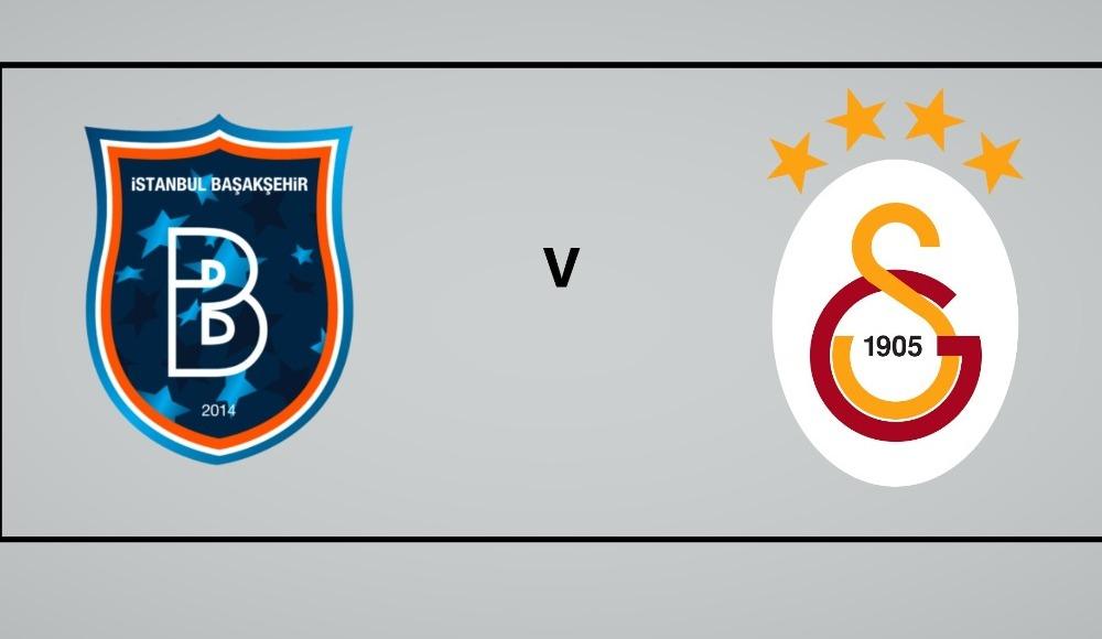 Başakşehir - Galatasaray (Maçı canlı izle)