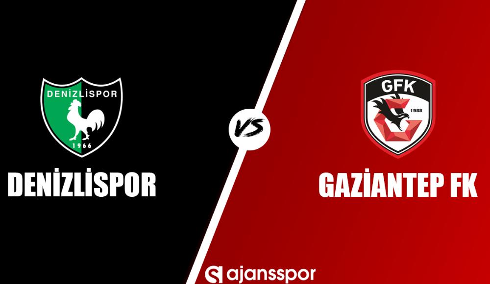 Denizlispor - Gaziantep FK (Canlı Skor)