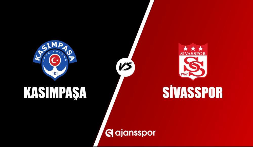 Kasımpaşa - Sivasspor (Canlı Skor)