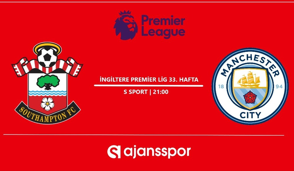 Southampton - Manchester City (Canlı Skor)