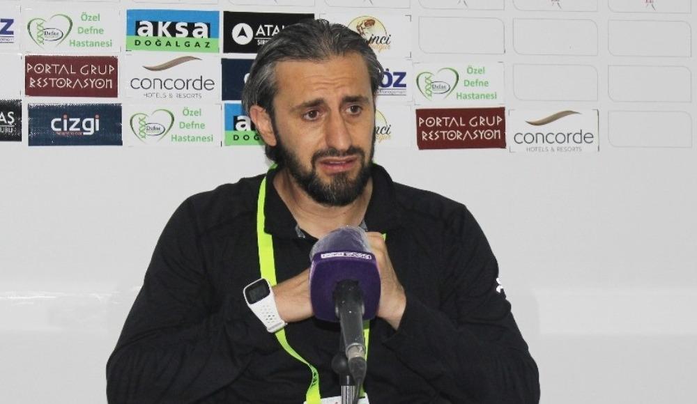 """Serkan Özbalta: """"Hatay takımına karşı üzgün olduğumuz skor aldık"""""""