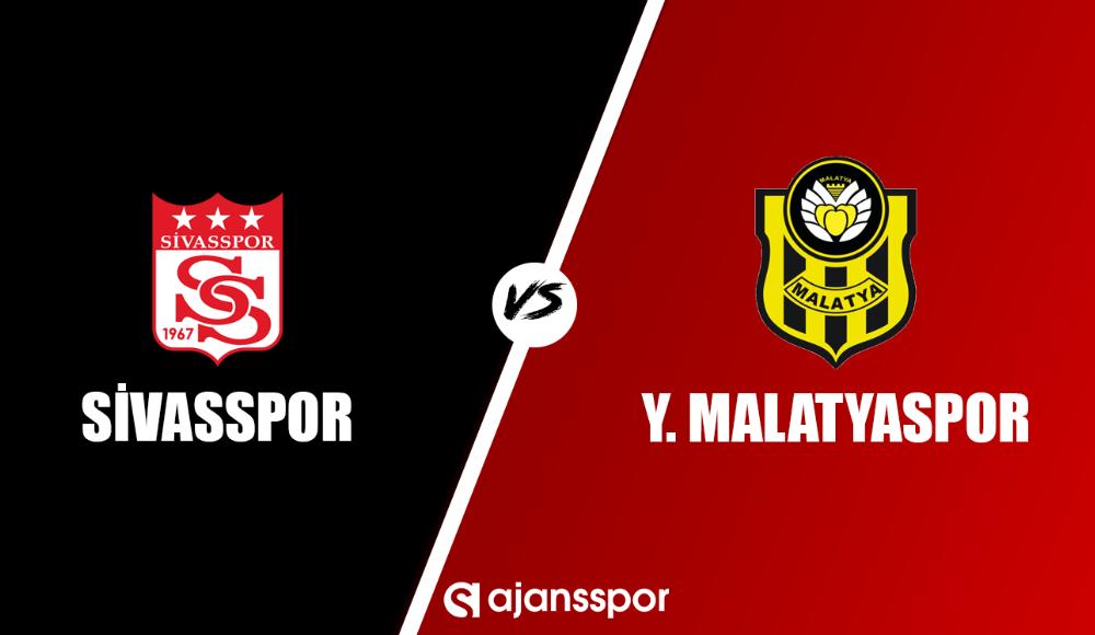 Sivasspor - Yeni Malatyaspor (Canlı Skor)