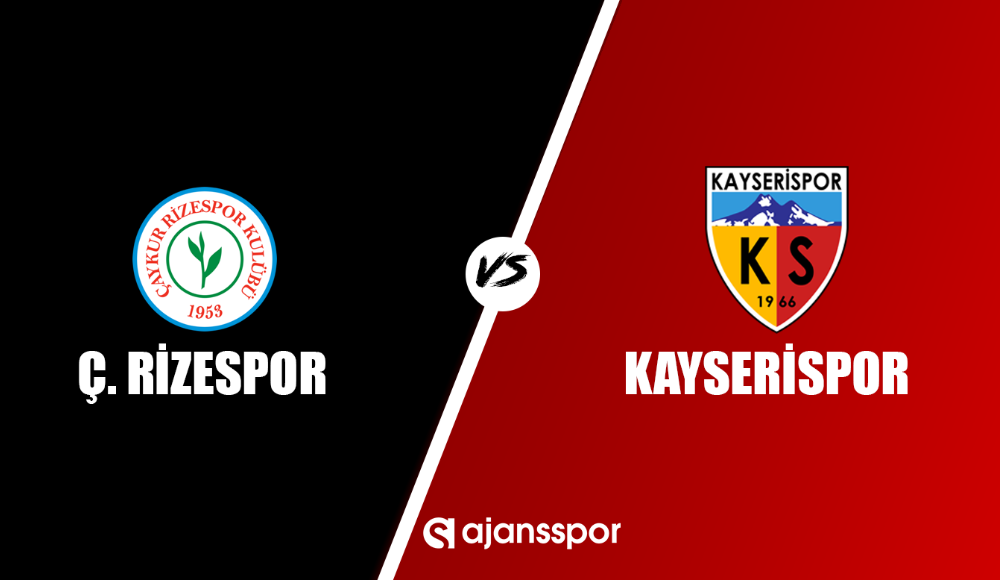 Çaykur Rizespor - Kayserispor (Canlı Skor)