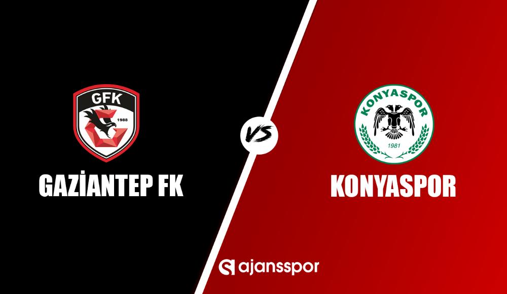 Gaziantep FK - Konyaspor (Canlı Skor)