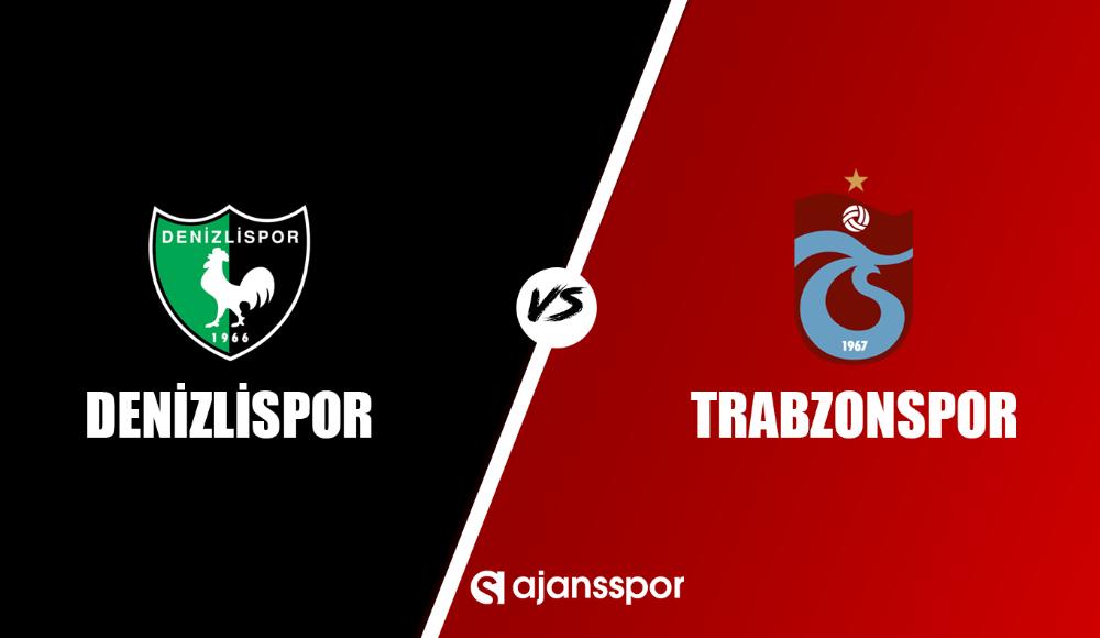 Denizlispor - Trabzonspor (Canlı Skor)