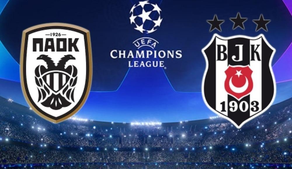 PAOK - Beşiktaş maçı hangi gün, hangi kanalda ve saat kaçta?