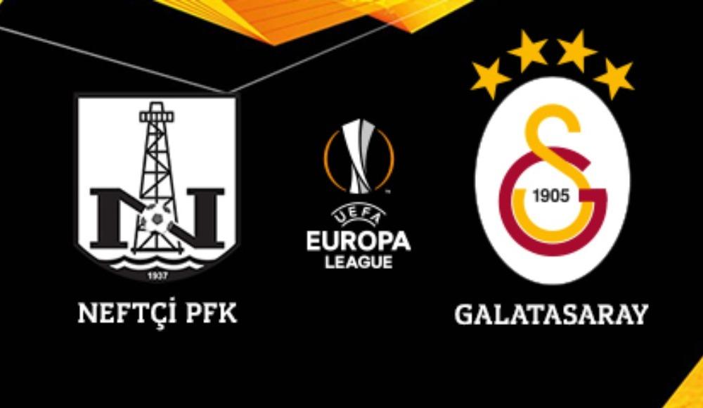 Neftçi Bakü-Galatasaray maçı hangi kanalda ve ne zaman olacak?