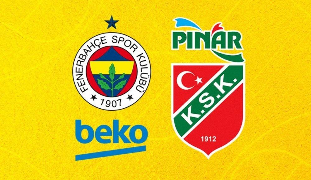 Fenerbahçe Beko - Pınar Karşıyaka (Canlı Skor)