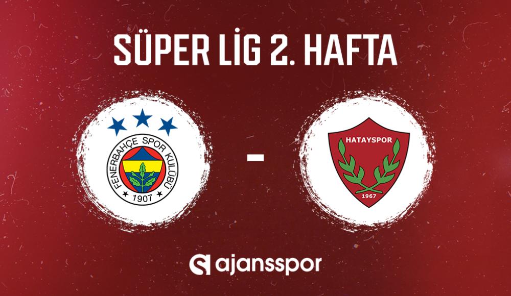 Fenerbahçe - Hatayspor (Canlı Skor)