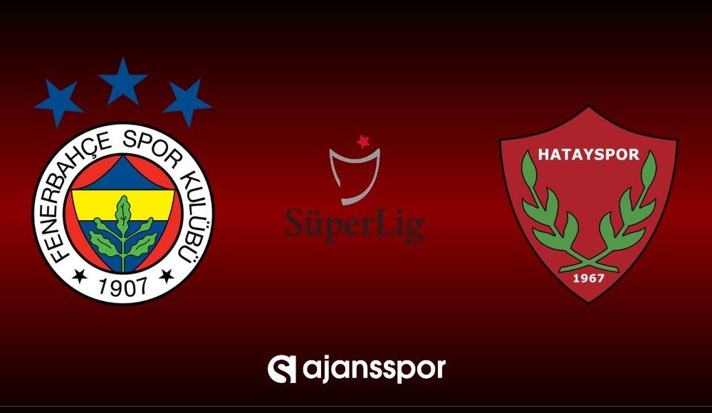 Fenerbahçe - Hatayspor (Canlı izle)