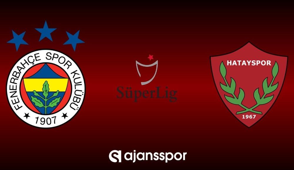 HD canlı maç izle: Fenerbahçe - Hatayspor