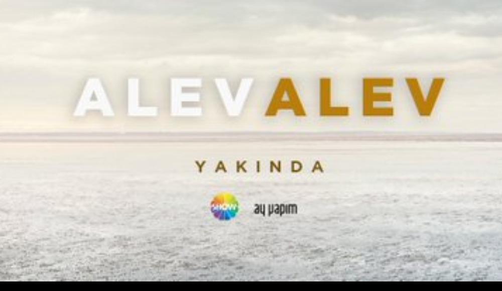 Alev Alev dizisinin konusu nedir, oyuncu kadrosunda kimler var? Ne zaman yayınlanacak?