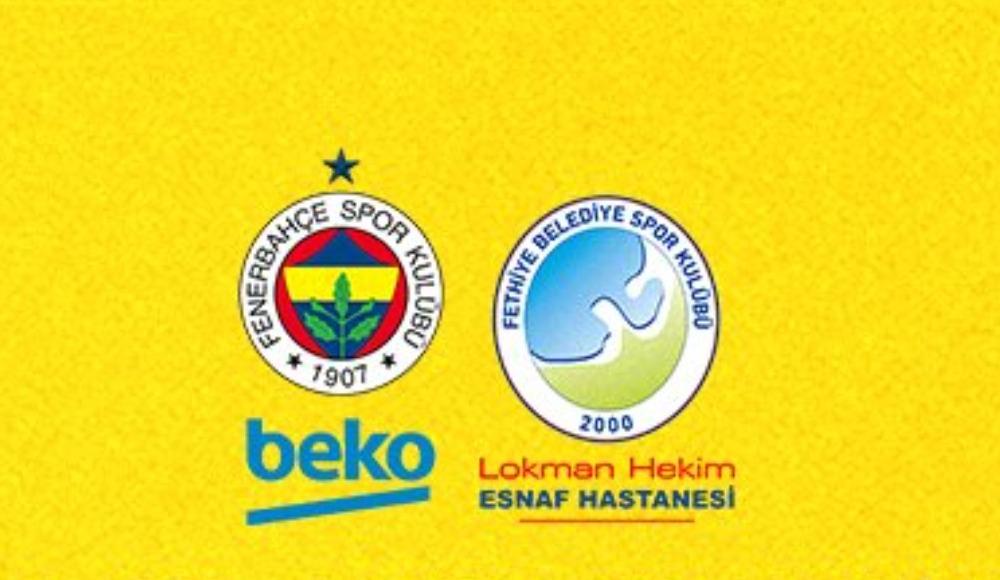 Fenerbahçe Beko - Lokman Hekim Fethiye Belediye (Canlı Skor)