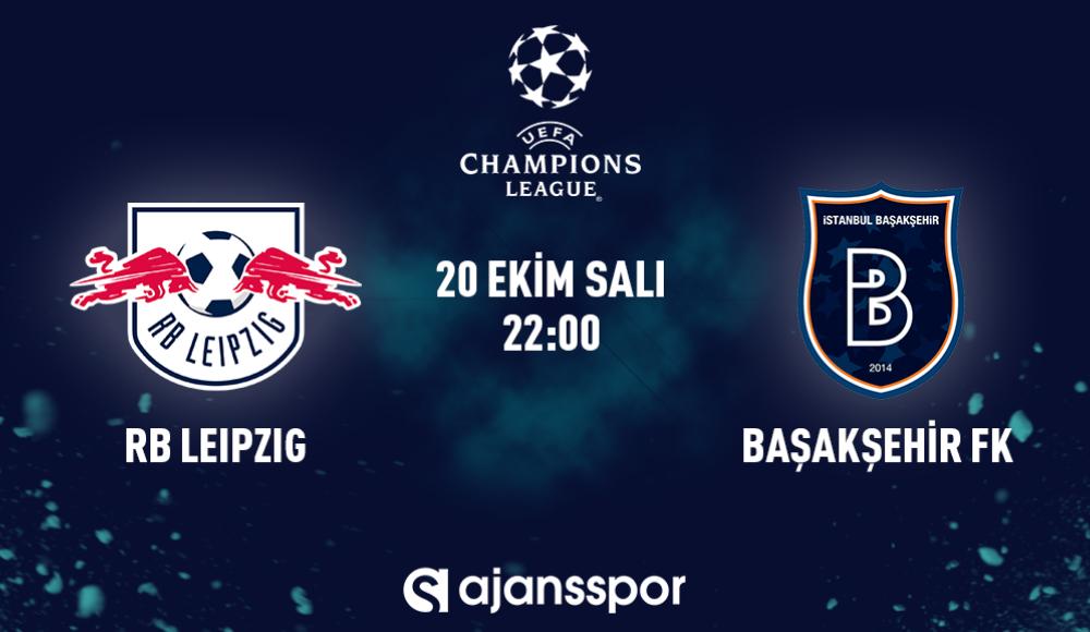 RB Leipzig - Başakşehir (Canlı Skor)