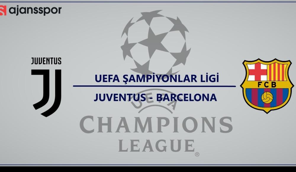 Juventus - Barcelona maçı canlı izle!