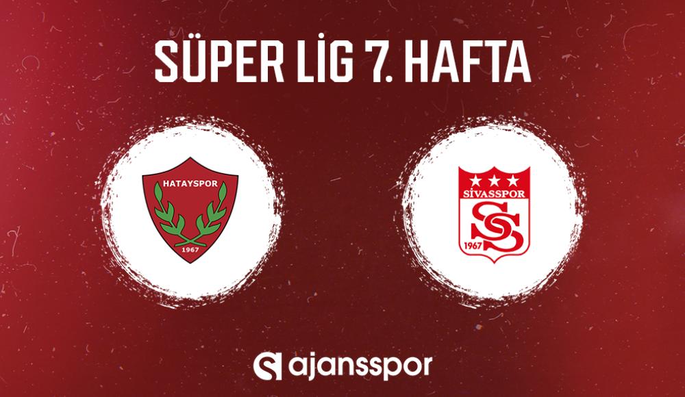 CANLI | Hatayspor - Sivasspor