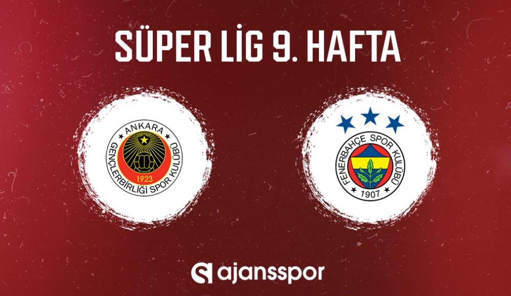 CANLI İZLE | Gençlerbirliği - Fenerbahçe