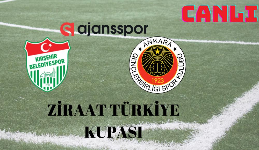CANLI | Gençlerbirliği - Kırşehir Belediyespor maçını izle