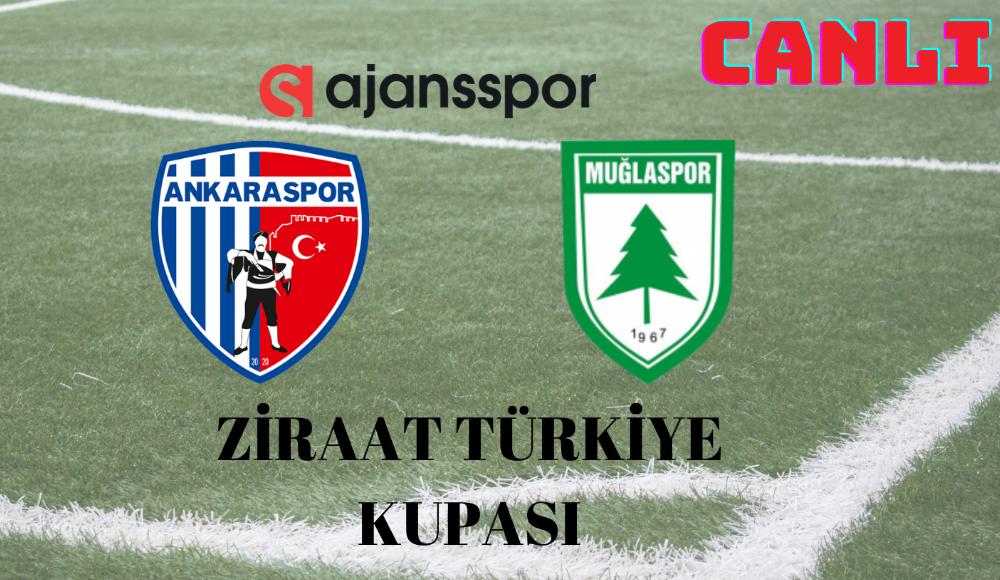 CANLI   Ankaraspor - Muğlaspor maçını izle