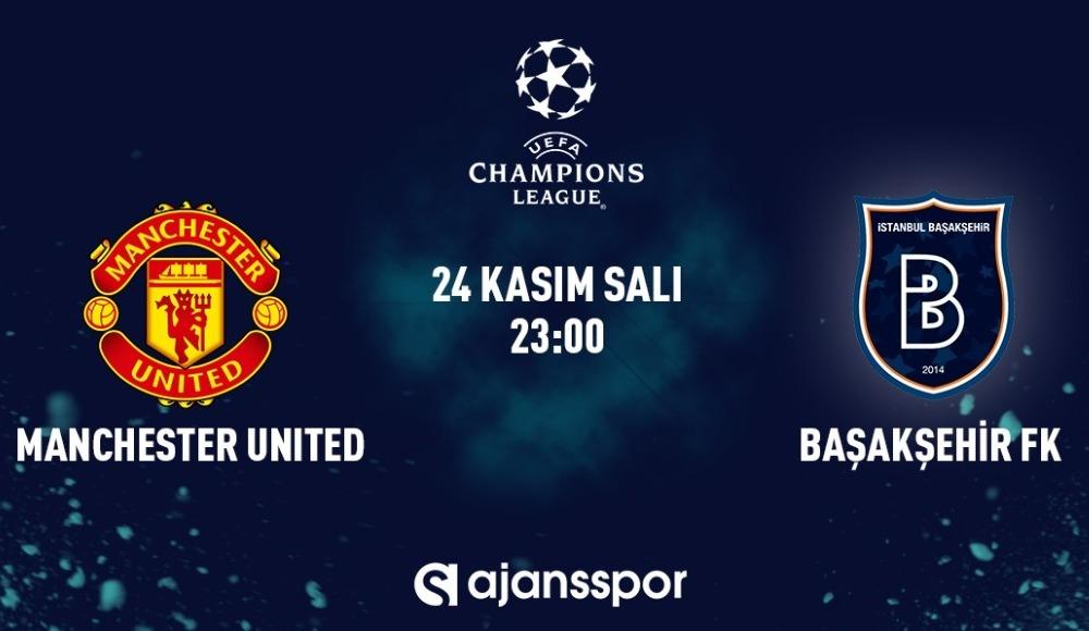 CANLI İZLE | Manchester United - Başakşehir