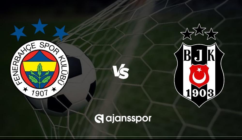 Fenerbahçe Beşiktaş maçı canlı izle! Süper Lig maç yayınları..