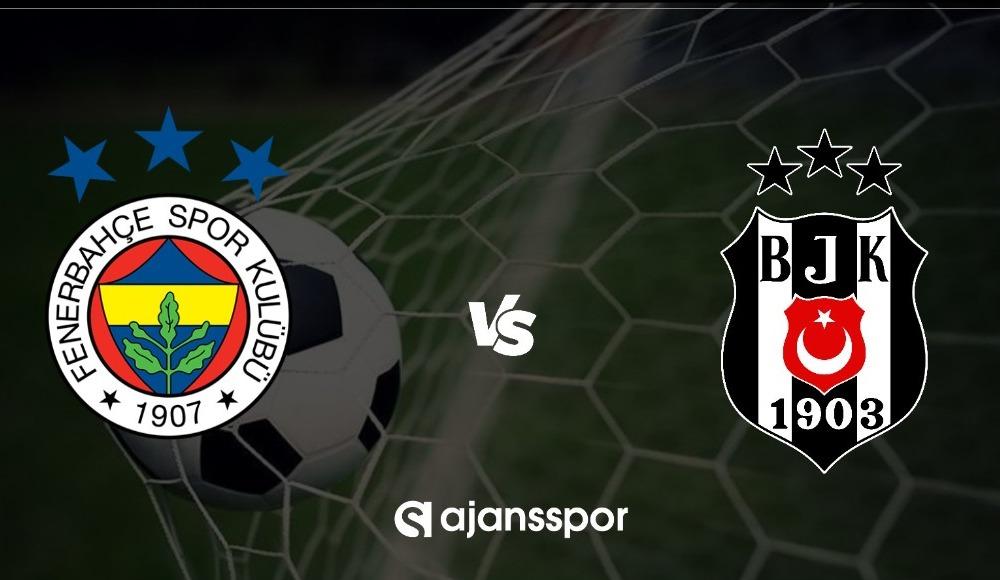 HD canlı maç izle: Fenerbahçe - Beşiktaş