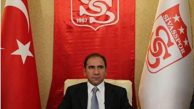 Sivasspor stoper aldı! Başkan açıkladı!