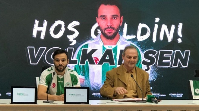 Volkan Şen, Atiker Konyaspor'a imzayı attı!