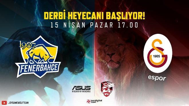 Wolfteam'de derbi heyecanı! Fenerbahçe - Galatasaray