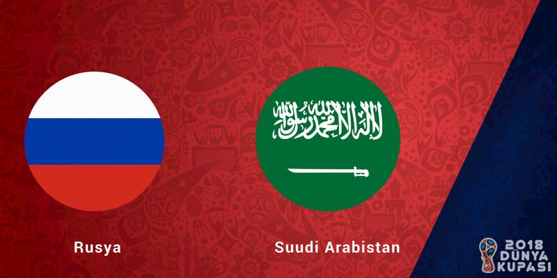 Rusya Suudi Arabistan maçı ne zaman, saat kaçta, hangi kanalda?