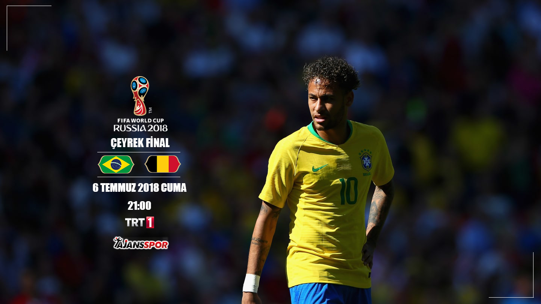 CANLI İZLE: Brezilya - Belçika