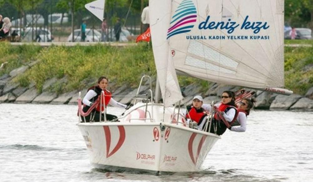 Deniz Kızı Ulusal Kadın Yelken Kupası, İstanbul'da başlıyor